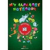My Alphabet Notebook