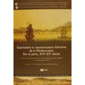 Expressions et representations litteraires de la Mediterranee