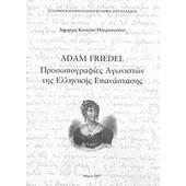Adam Friedel: Προσωπογραφίες αγωνιστών της Ελληνικής Επανάστασης