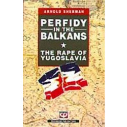 Perfidy in the Balkans