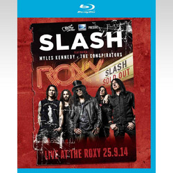 SLASH: LIVE AT THE ROXY 25.9.14 feat. MYLES KENNEDY & THE CONSPIRATORS (BLU-RAY) - IMPORTED / ΕΙΣΑΓΩΓΗΣ