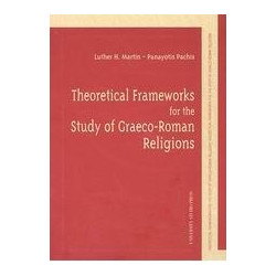 Theoretical Frameworks for the Study of Graeco-Roman Religions
