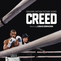 CREED - THE ORIGINAL MOTION PICTURE SCORE (AUDIO CD) - IMPORTED / ΕΙΣΑΓΩΓΗΣ