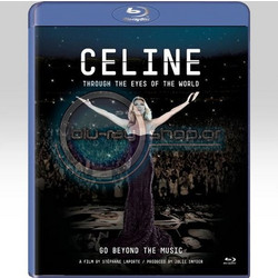 CELINE DION: CELINE - THROUGH THE EYES OF THE WORLD (BLU-RAY) - IMPORTED / ΕΙΣΑΓΩΓΗΣ